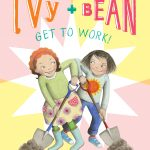 DONATE: Ivy and Bean #12: Get to Work!