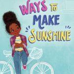 Ways to Make Sunshine (A Ryan Hart Story #1)