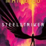 DONATE TO A TITLE 1 SCHOOL: Steelstriker (Skyhunter Duology #2) PRE-ORDER