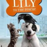 Lily to the Rescue Book #1